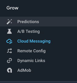 Expand Grow section and select Cloud Messaging