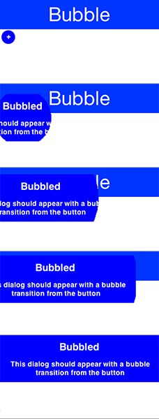 Bubble transition converting a circular button to a Dialog
